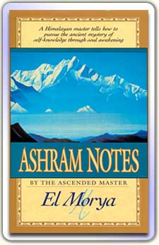Ashram Notes by El Morya and Mark L Prophet