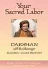 Elizabeth Clare Prophet lectures on Your Sacred Labor