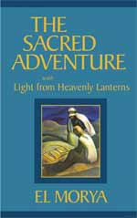 The Sacred Adventure by Elizabeth Clare Prophet